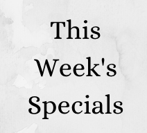 This Week's Specials